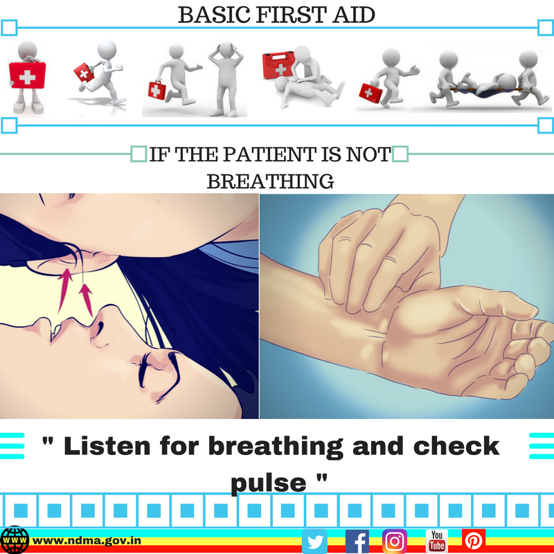 Listen for breathing and check pulse