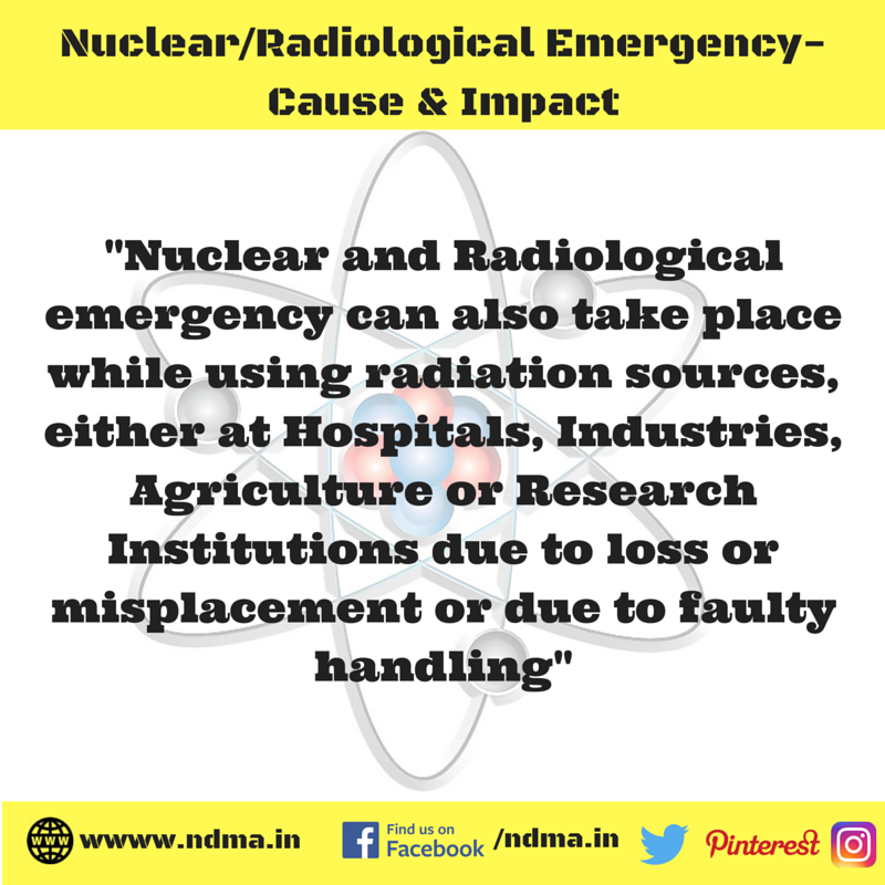 While using radiation sources or due to misplacement or faulty handling