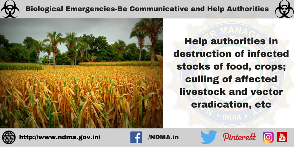 Help authorities in destruction of infected food, crops, culling of affected livestock and vector eradication