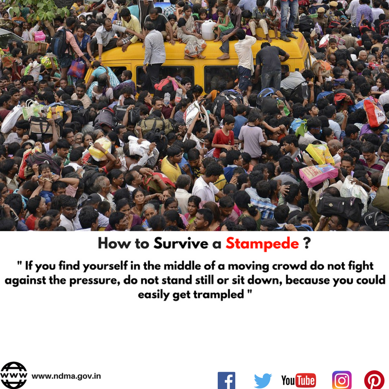If you find yourself in the middle of a moving crowd, do not fight against the pressure, do not stand still or sit down, because you could easily get trampled