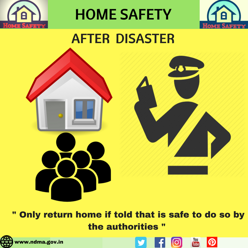 Only return home if told that it is safe to do so by the authorities