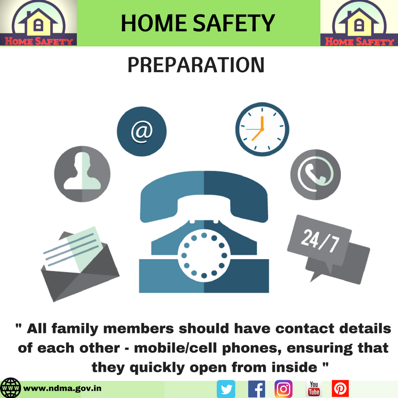 All family members should have contact details of each other – mobile/cell phones, ensuring that they quickly open from inside