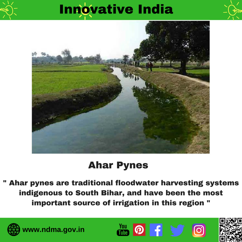 'Ahar Pynes' are traditional floodwater harvesting systems in Bihar