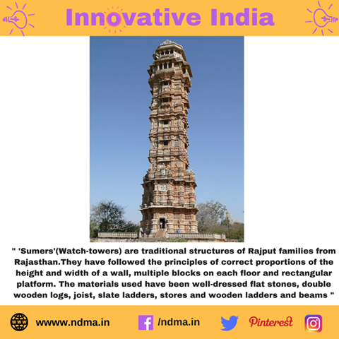 'Sumers' (Watch-towers) are traditional structures of Rajput families that follow the principles of correct proportions