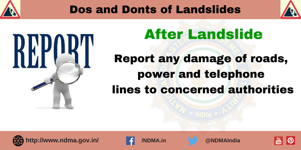 Report any damage of roads, power and telephone lines to concerned authorities