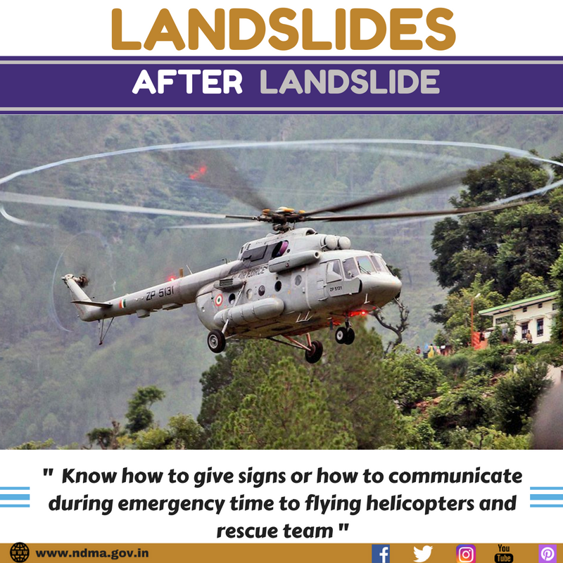Know how to give signs or how to communicate during emergency time to flying helicopters and rescue team