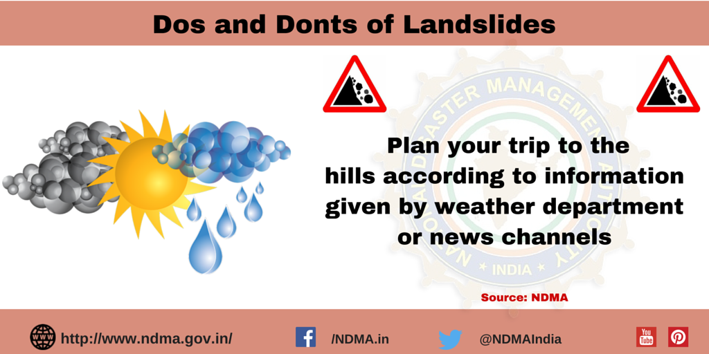 Plan your trip to the hills according to information given by weather department or news channels