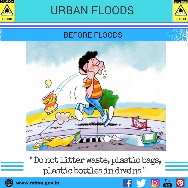 Before urban flood – do not litter waste, plastic bags, plastic bottles in drains