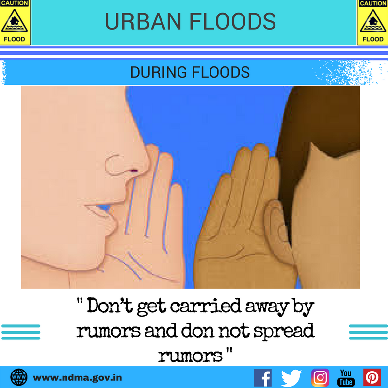 During urban flood – don't get carried away by rumours and don'ts spread rumours