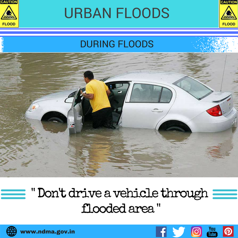 During urban flood – don't drive a vehicle through flooded area
