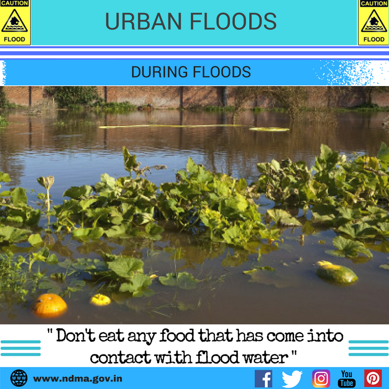 During urban flood – don't eat any food that has come into contact with flood water