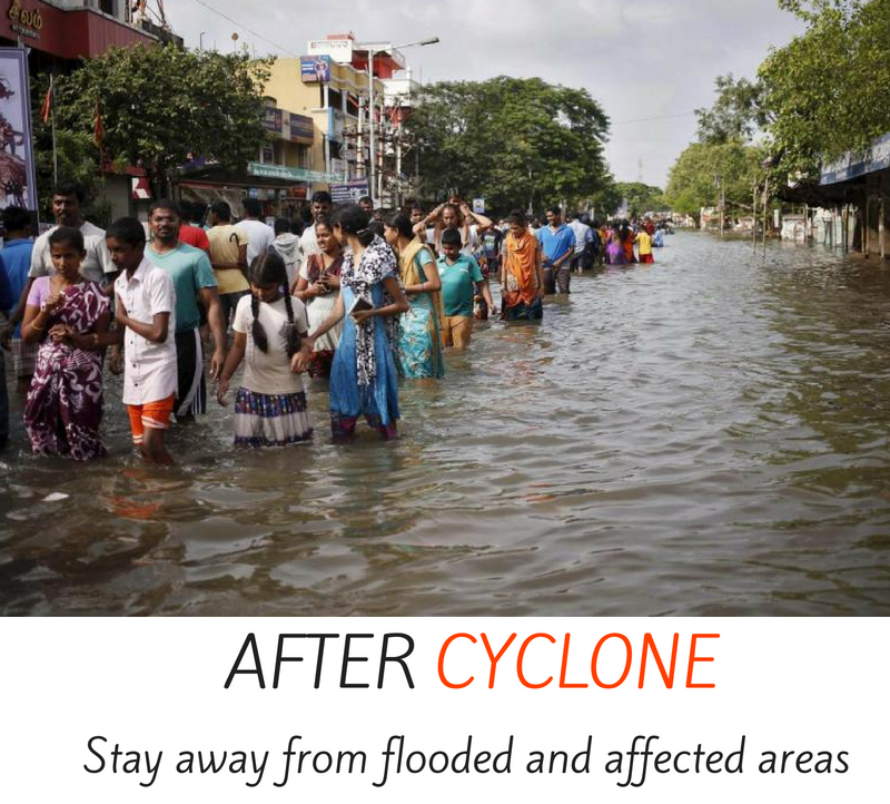 After cyclone - stay away from flooded and affected areas.